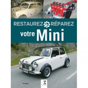 Restaurez et Réparez votre Mini-austin-mini