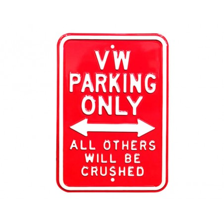 Plaque murale VW Parking Only Rouge